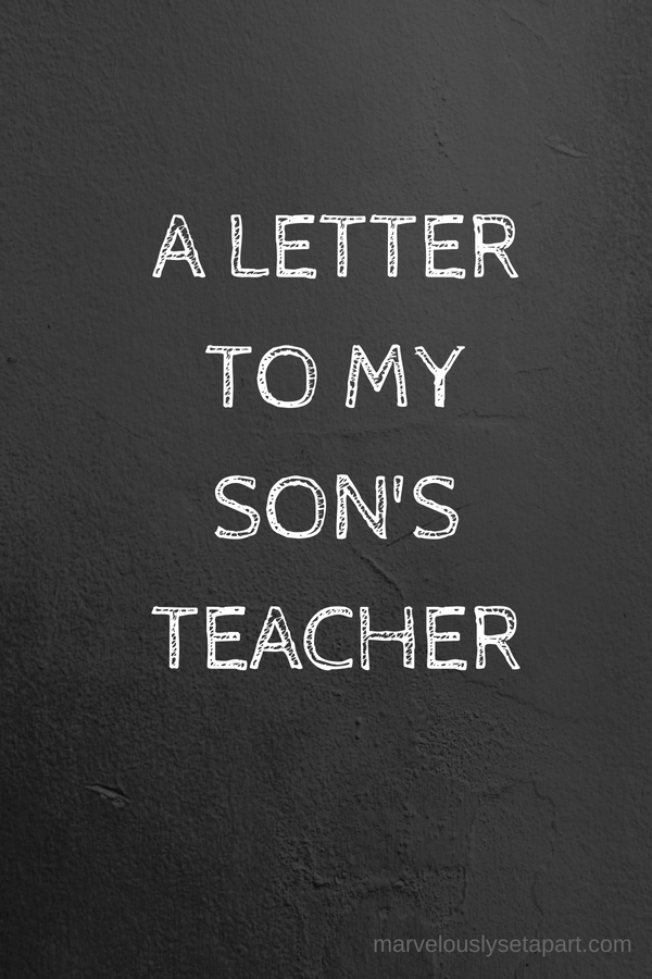 a letter to my autistic sons teacher
