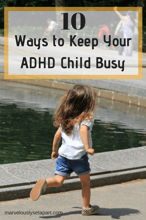 ways to keep your adhd child busy