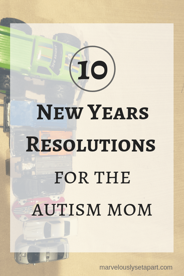 autism mom New Years resolutions