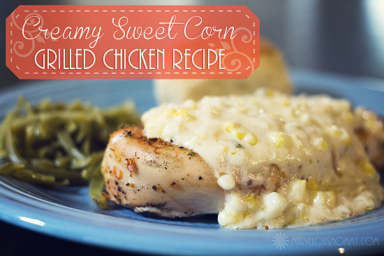 Creamy Sweet Corn Grilled Chicken Recipe