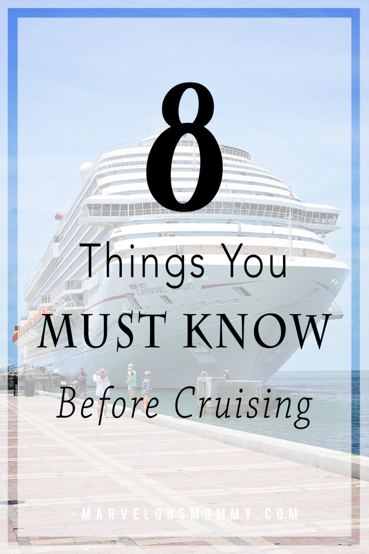 8 Things You Must Know Before Cruising