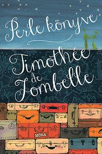 Timothée de Fombelle: Perle könyve