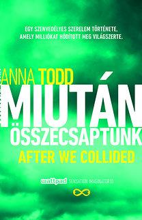 Anna Todd: Miután összecsaptunk