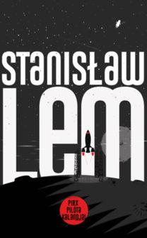 Stanislaw Lem: Pirx pilóta kalandjai
