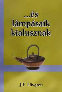 J. F. Lövgren: ...és lámpásaik kialusznak