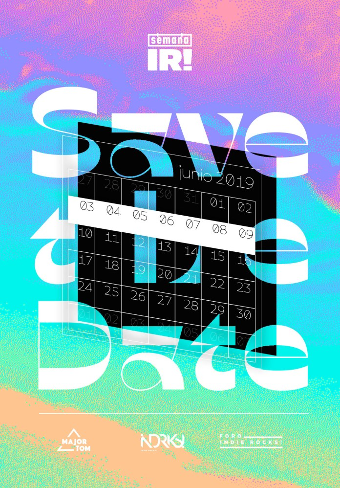 Save the Date: Semana Indie Rocks 2019.