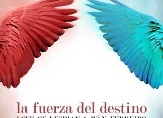 """Love Of Lesbian, """"La Fuerza del Destino"""""""