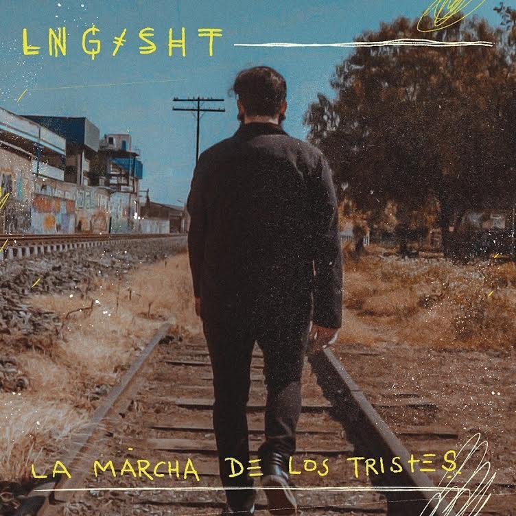 Lng Sht estrena video: La Marcha De Los Tristes - Revista Marvin