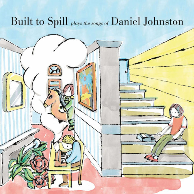 Built To Spill Daniel Johnston Album covers