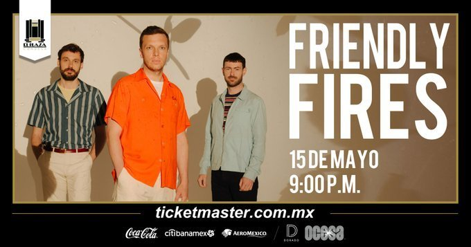 friendly-fires-concierto-cdmx