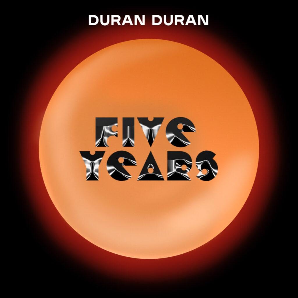 duran-duran-five-years