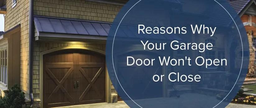 Reasons Why Your Garage Door Wont Open or Close  Marvins Garage Doors