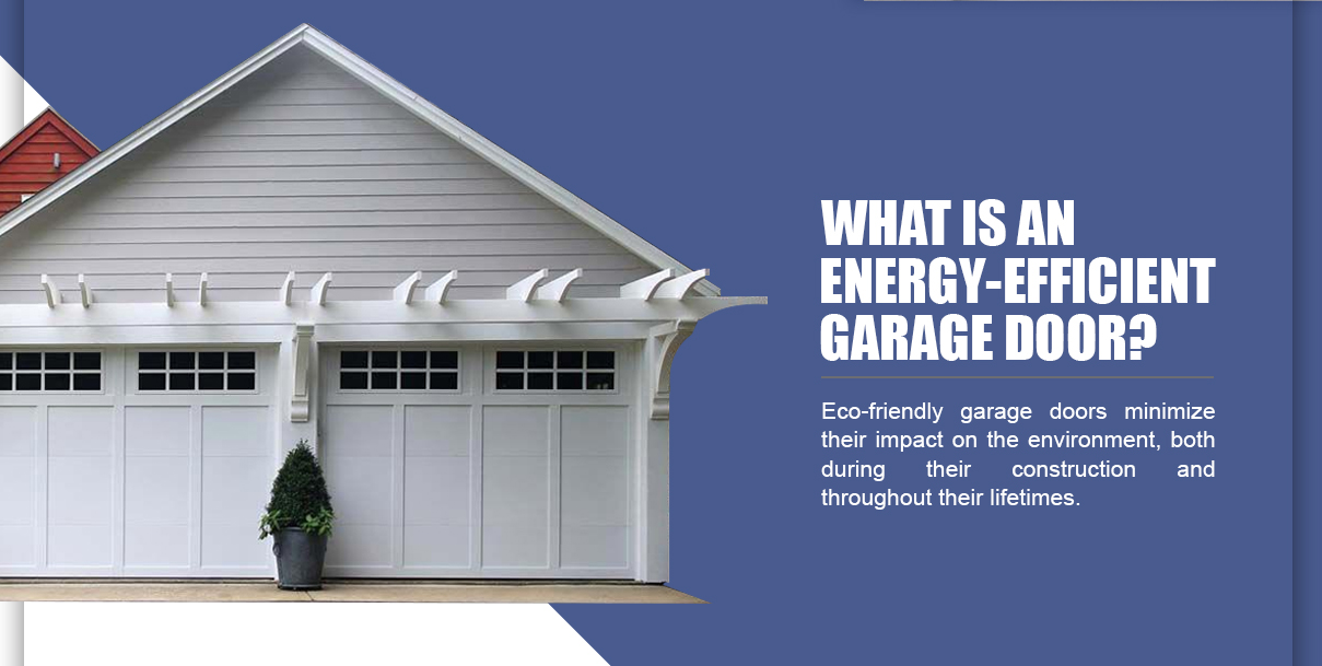 EnergyEfficient Garage Doors  Marvins Garage Doors