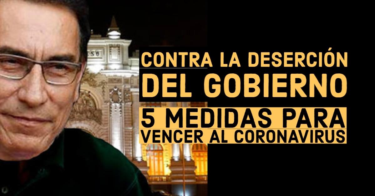 CINCO MEDIDAS PARA VENCER AL CORONAVIRUS EN EL PERÚ frente a la deserción del gobierno