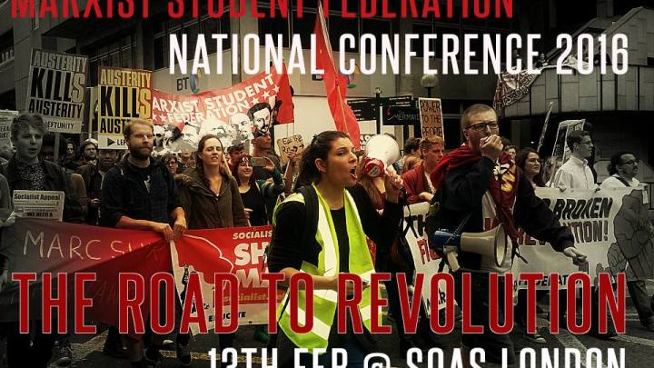 The Road to Revolution: Marxist Student Federation conference 2016