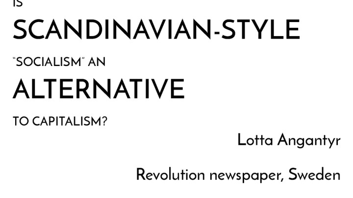 [Video] Myths of Marxism: is Scandinavian-style socialism an alternative to capitalism?