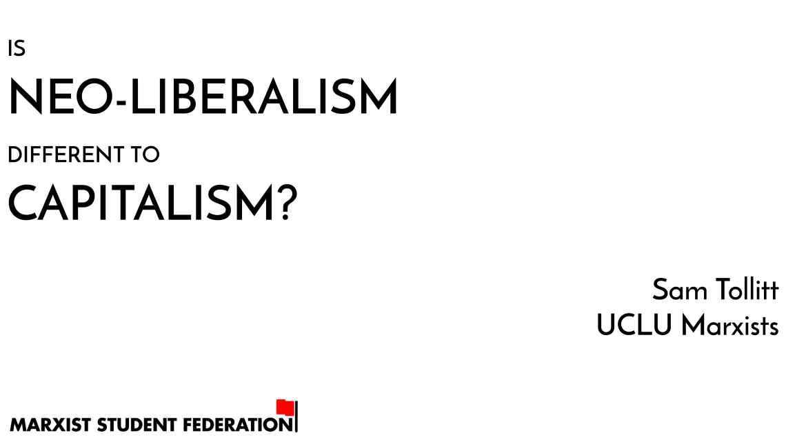 [Video] Myths of Marxism: is neo-liberalism different to capitalism?