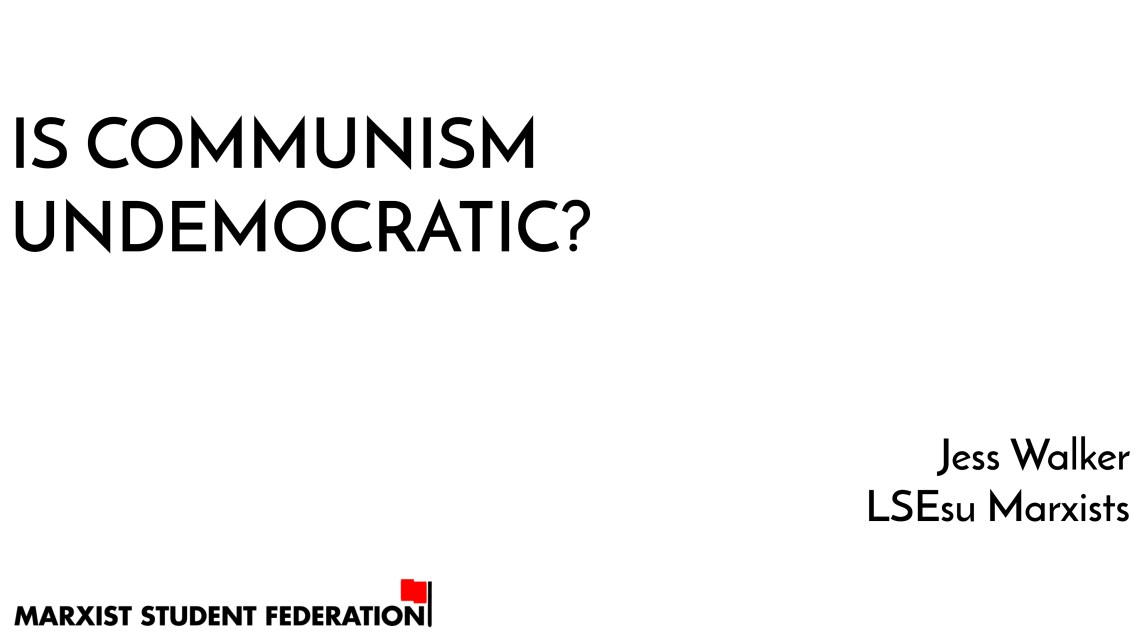 [Video] Myths of Marxism: is communism undemocratic?