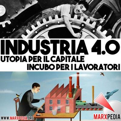 Industria 4.0: utopia per il capitale, incubo per i lavoratori