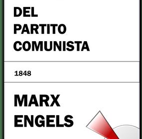Karl Marx – Friedrich Engels | Il Manifesto del Partito Comunista