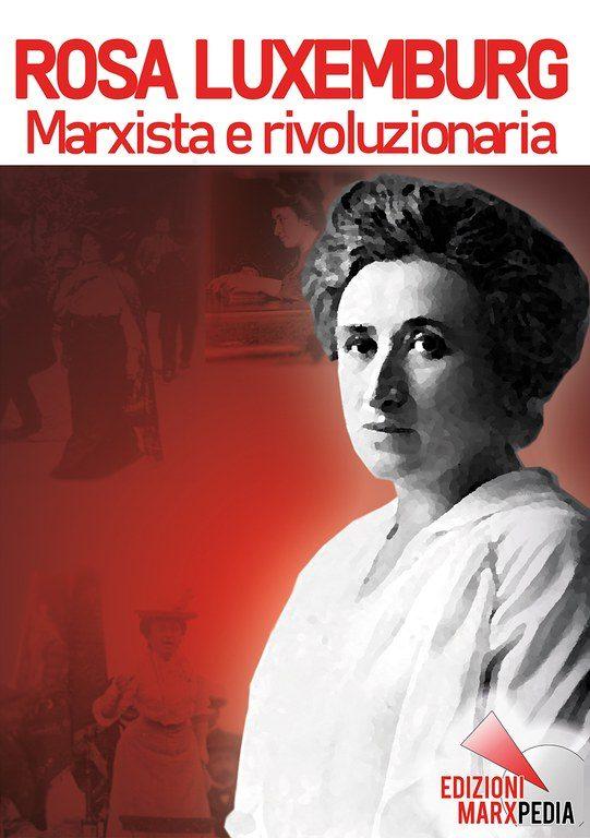 Rosa Luxemburg, marxista e rivoluzionaria
