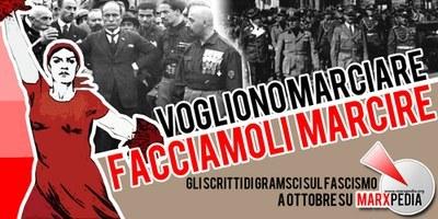 La marcia su Roma e gli scritti di Gramsci