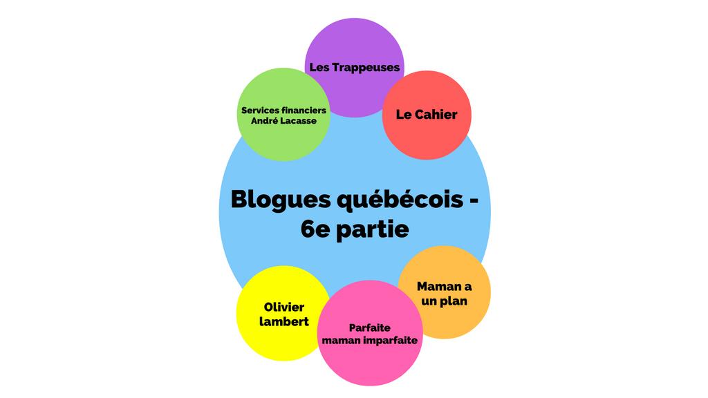 blogues-quebecois-6e-partie