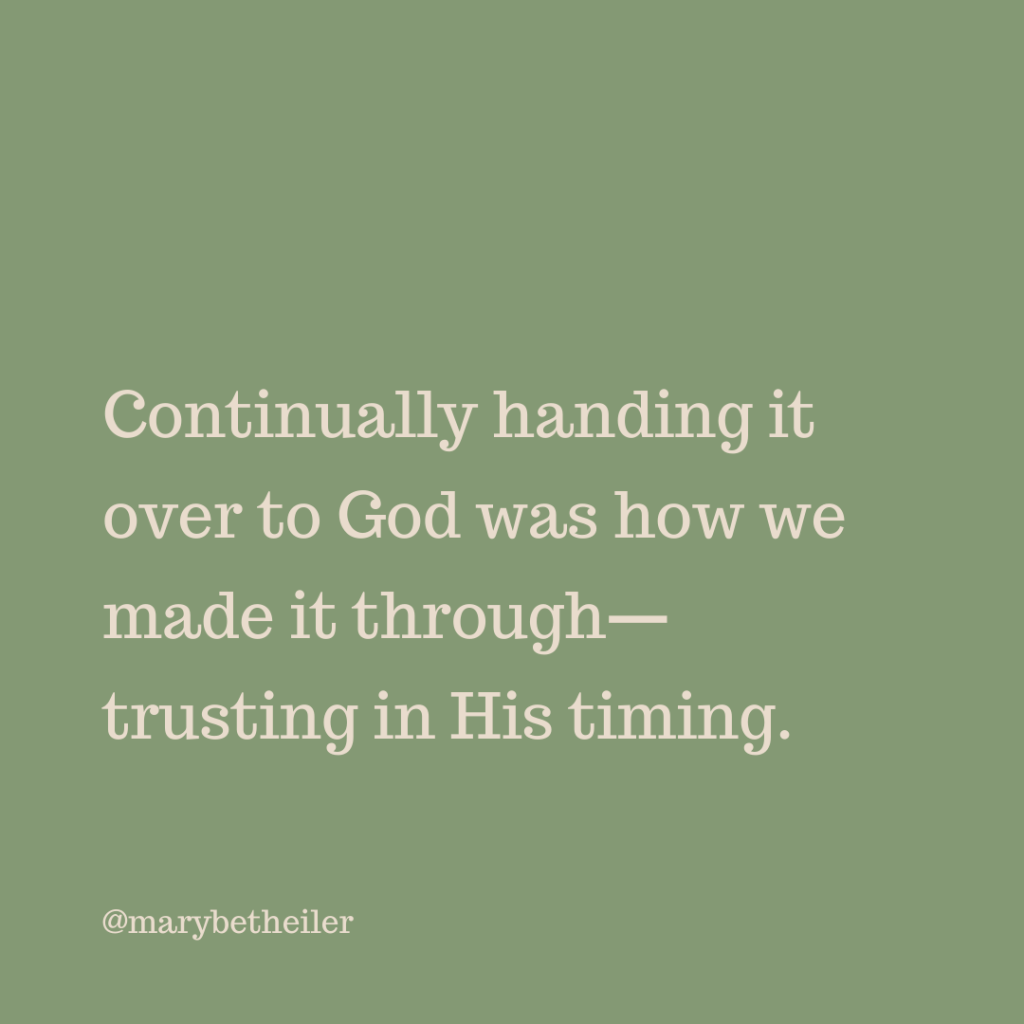 """""""Continually handing it over to God was how we made it through--trusting in His timing."""" A quote by MaryBeth Eiler from the post Living Life with a Rare Disease."""
