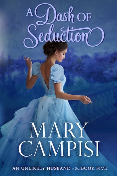 A Dash of Seduction (An Unlikely Husband) by Mary Campisi