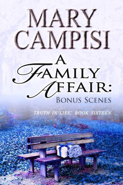 A Family Affair: Bonus Scenes (Truth in Lies) by Mary Campisi