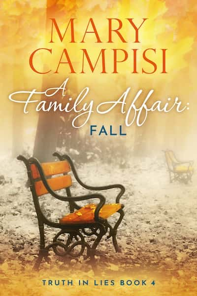 A Family Affair: Fall (Truth in Lies) by Mary Campisi