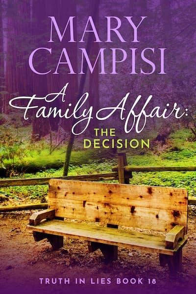 A Family Affair: The Decision (Truth in Lies) by Mary Campisi