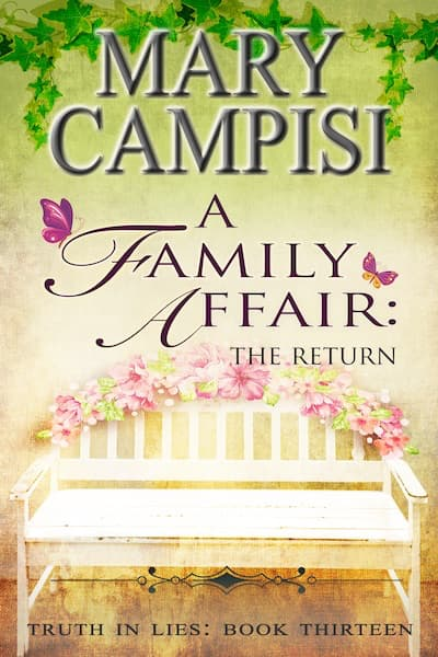 A Family Affair: The Return (Truth in Lies) by Mary Campisi