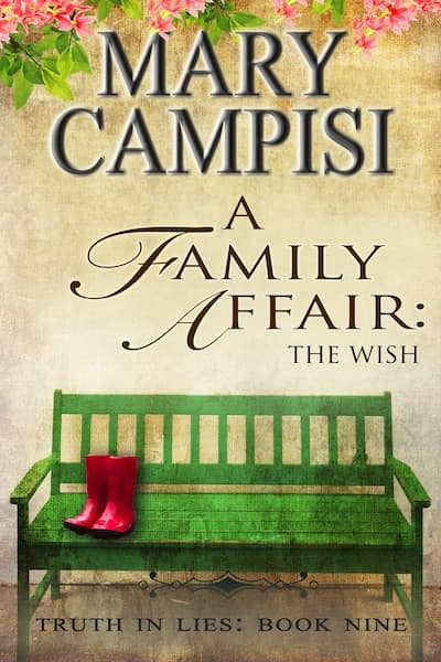 A Family Affair: The Wish (Truth in Lies) by Mary Campisi