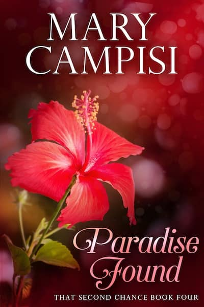 Paradise Found (That Second Chance) by Mary Campisi