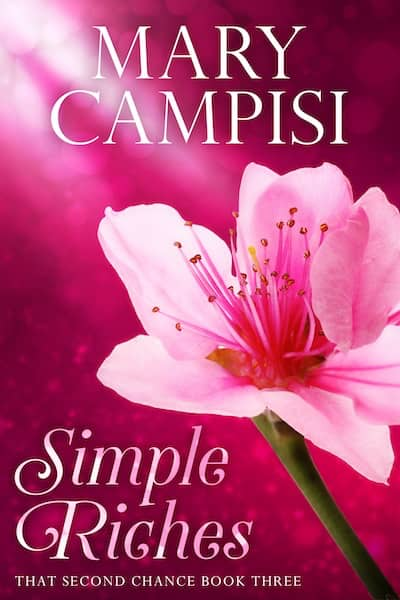 Simple Riches (That Second Chance) by Mary Campisi