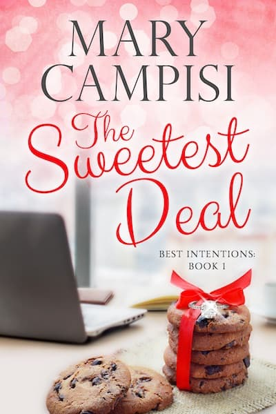The Sweetest Deal (Best Intentions) by Mary Campisi