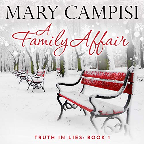 A Family Affair (Truth in Lies) by Author Mary Campisi