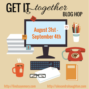 Get It Together Blog Hop Graphic