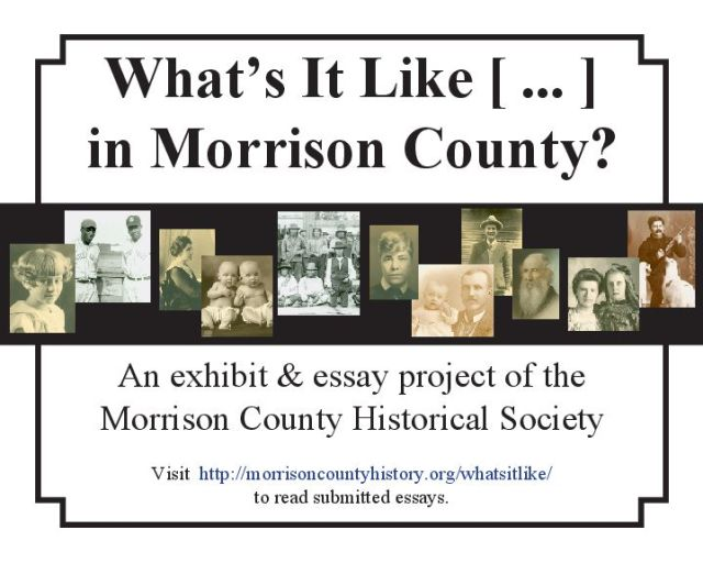 What's It Like [...] in Morrison County, graphic for essay project, by Mary Warner, 2011.