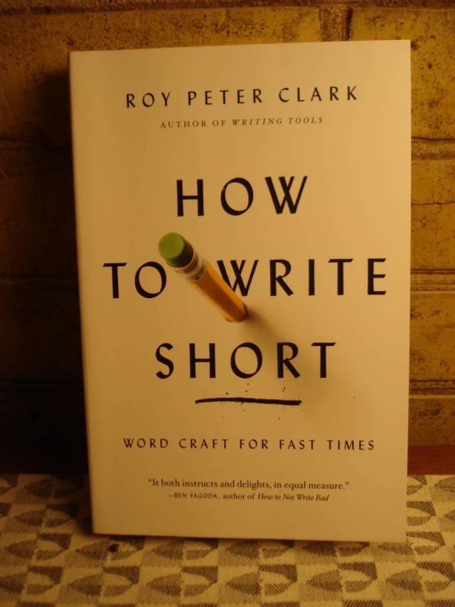 How to Write Short by Roy Peter Clark