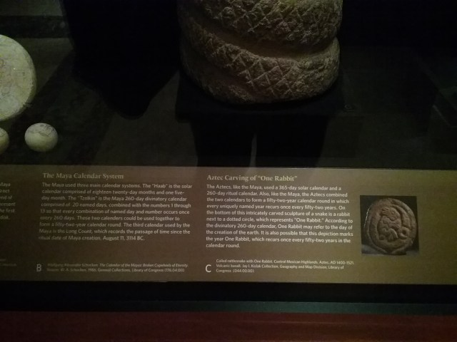 Maya Calendar exhibit label, Exploring the Early Americas exhibit, Library of Congress, Thomas Jefferson Building, Washington DC, 2019.