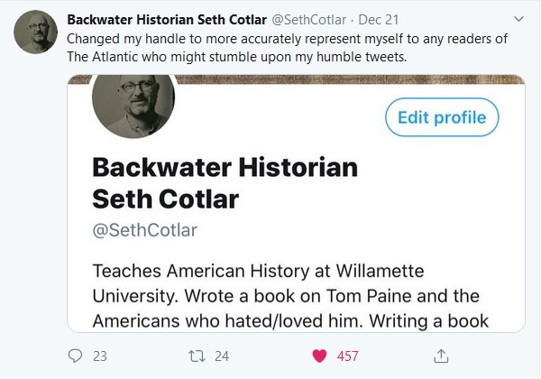 Screen shot of Seth Cotlar's Twitter profile, which has been changed to Backwater Historian Seth Cotlar, December 21, 2019.