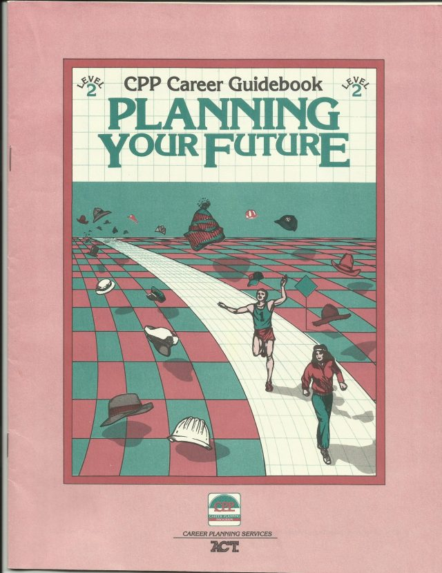 CPP Career Guidebook from ACT, 1984.
