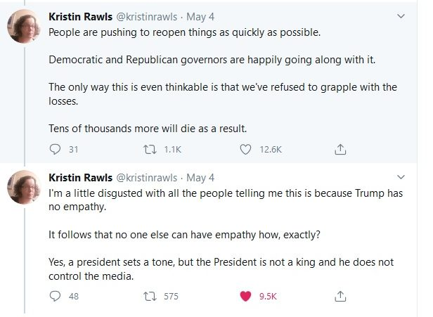 """Continuation of Twitter thread by Kristin Rawls (@kristinrawls) wondering why there has been """"no collective mourning"""" for those who have died of COVID-19, how we're fine to get things reopened as quickly as possible, and expressing her disgust as to why we are waiting for Trump to show empathy when the rest of us are capable of doing so, May 4, 2020."""