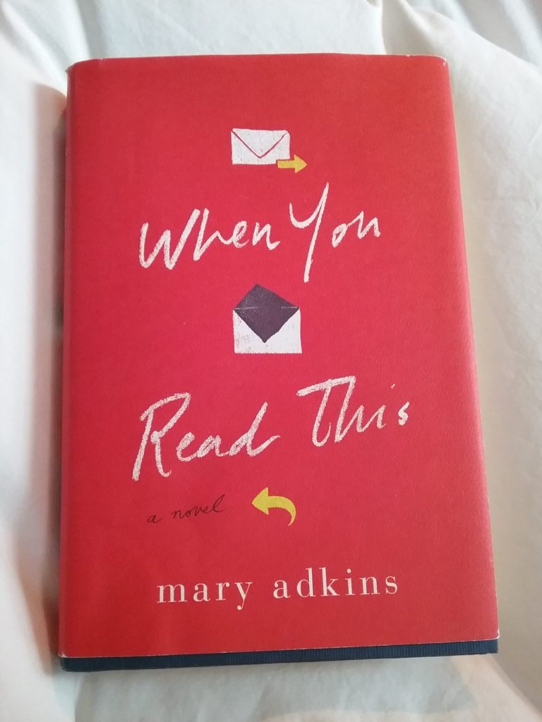 """When You Read This"" by Mary Adkins."