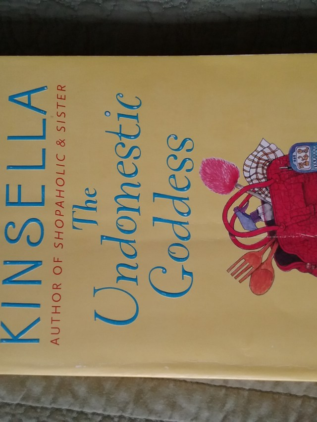 """The Undomestic Goddess"" by Sophie Kinsella."