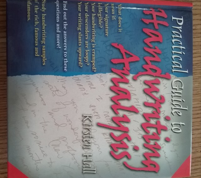 """Practical Guide to Handwriting Analysis"" by Kirsten Hall."