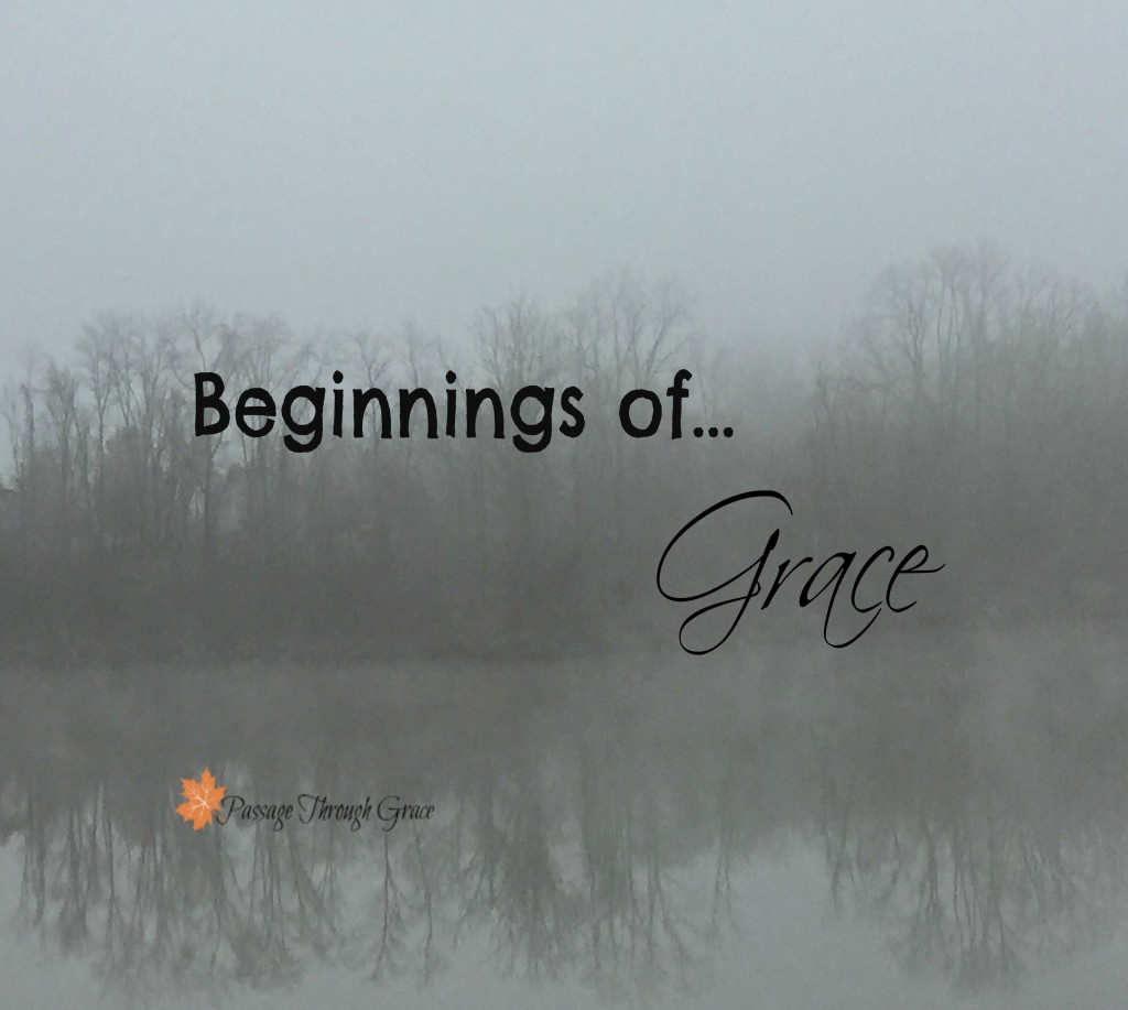 Beginnings of grace