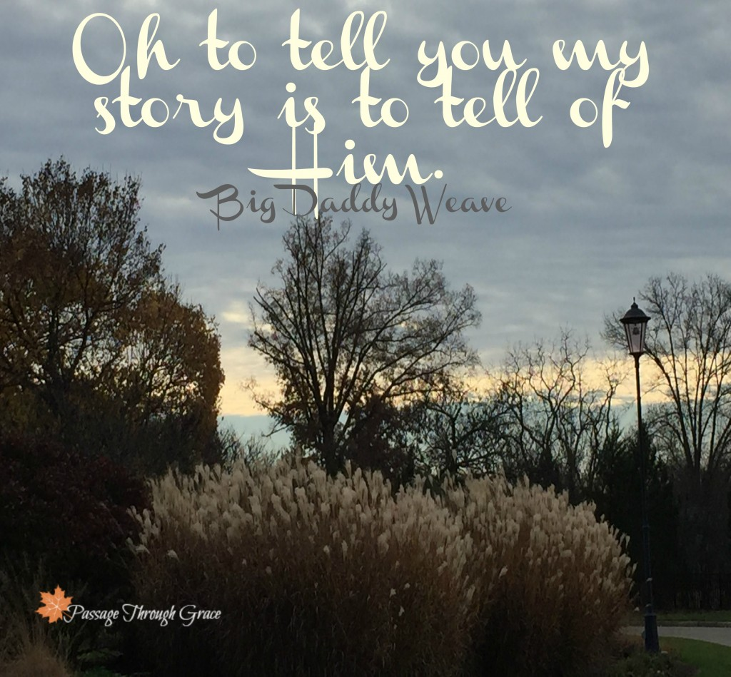 If I told you my story